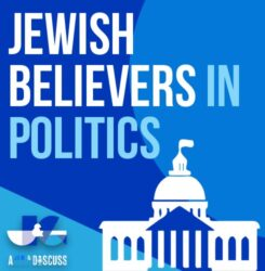 Jewish Believers in Politics