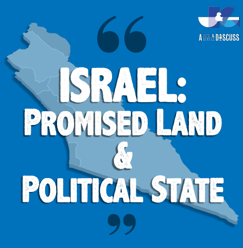 Israel: Promised Land and Political State